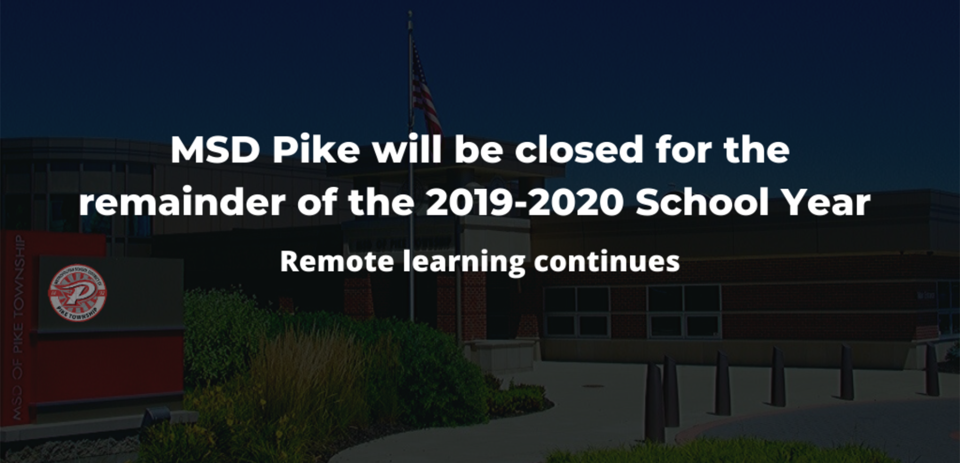 MSD Pike Closed for 2019-2020 school year